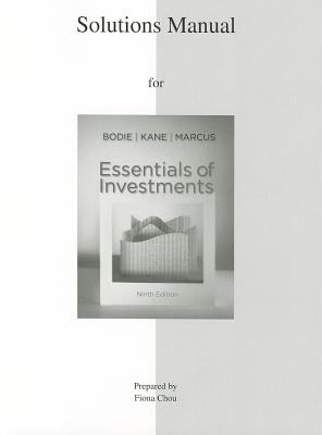 Essentials of Investments By Bodie, Zvi/ Kane, Alex/ Marcus, Alan